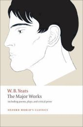 The Major Works - William Butler Yeats