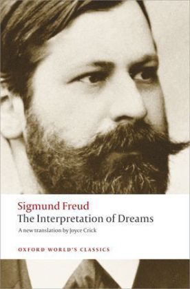 Oxford World's Classics: The Interpretation of Dreams - Ed. w. an introd. by Ritchie Robertson - Freud, Sigmund / Robertson, Ritchie (Hrsg.) / Crick, Joyce (Ãb.)