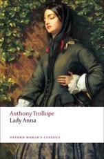 Lady Anna - Anthony Trollope (author), Stephen Orgel (editor)