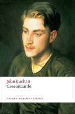 Greenmantle - John Buchan (author), Kate Macdonald (editor)