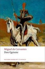Don Quixote De La Mancha - Miguel de Cervantes Saavedra (author), E. C Riley (editor), Charles Jarvis (translator)