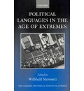 Political Languages in the Age of Extremes - Willibald Steinmetz