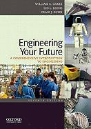 Engineering Your Future: A Comprehensive Introduction to Engineering