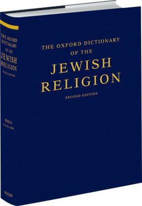 The Oxford Dictionary of the Jewish Religion - Over 2.500 entries - Berlin, Adele / Grossman, Maxine