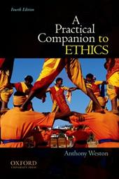 A Practical Companion to Ethics - Weston, Anthony