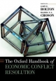 The Oxford Handbook of Economic Conflict Resolution - Gary E. Bolton; Rachel T. A. Croson
