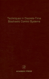 Techniques in Discrete-Time Stochastic Control Systems