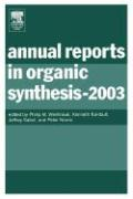 Annual Reports in Organic Synthesis (2003)