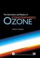 Chemistry and Physics of Stratospheric Ozone - Andrew Dessler