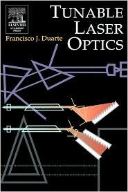 Tunable Laser Optics - Frank J. Duarte, F. J. Duarte