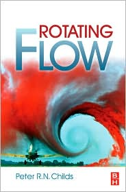 Rotating Flow - Peter R.N. Childs