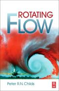 Rotating Flow - Childs, Peter R. N.