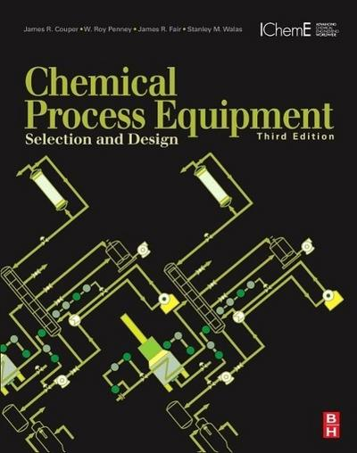 Chemical Process Equipment - James R. Couper