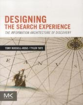 Designing the Search Experience - Tony Russell-Rose