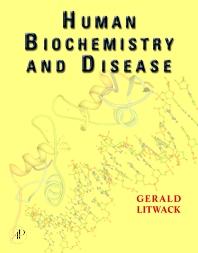 Human Biochemistry and Disease
