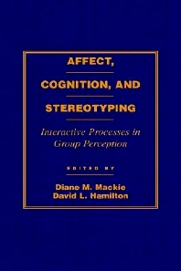 Affect, Cognition and Stereotyping