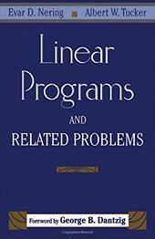Linear Programs & Related Problems: A Volume in the Computer Science and Scientific Computing Series - Nering, Evar D. / Tucker, Albert W.
