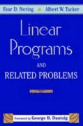 Linear Programs & Related Problems: A Volume in the Computer Science and Scientific Computing Series
