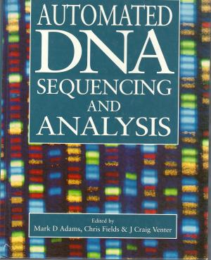 Automated DNA Sequencing and Analysis - Adams, Mark D.Fields, Chris Venter, J. Craig