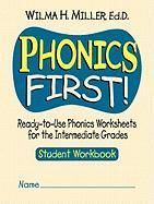 Phonics First!: Ready-To-Use Phonics Worksheets for the Intermediate Grades