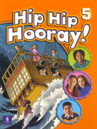 Hip Hip Hooray Student Book (with practice pages), Level 5 - Eisele