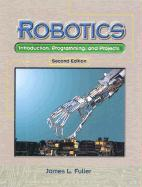 Robotics: Introduction, Programming, and Projects