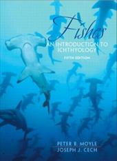 Fishes: An Introduction to Ichthyology - Moyle, Peter B. / Cech, Joseph J., JR.