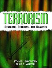 Terrorism: Research, Readings and Realities - Snowden, Lynne L. / Whitsel, Bradley C.