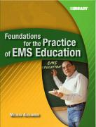 Foundations for the Practice of EMS Education