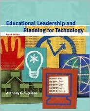 Educational Leadership and Planning for Technology - Anthony G. Picciano