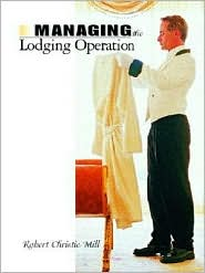 Managing the Lodging Operation - Robert Christie Mill