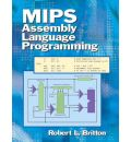 MIPS Assembly Language Programming - Robert Britton