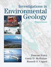 Investigations in Environmental Geology - Foley, Duncan D. / McKenzie, Garry D. / Utgard, Russell O.