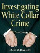 Investigating White Collar Crime