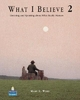 What I Believe 2: Listening and Speaking about What Really Matters - Mary Ward