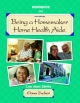 Being a Homemaker/Home Health Aide - Lou Ebrite