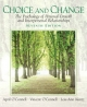 Choice and Change - April O'Connell; Vincent O'Connell; Lois-Ann Kuntz