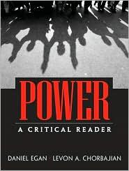 Power: A Critical Reader - Daniel Egan, Levon Chorbajian