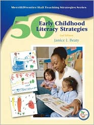 50 Early Childhood Literacy Strategies - Janice J. Beaty