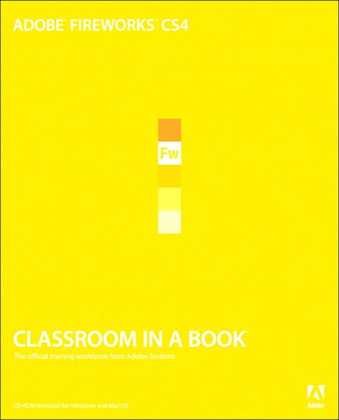 Adobe® Fireworks® CS4 Classroom in a Book® als eBook von Adobe Creative Team - Pearson Technology Group