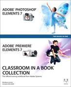 Team, Adobe Creative: Adobe® Photoshop® Elements 7 and Adobe Premiere® Elements 7