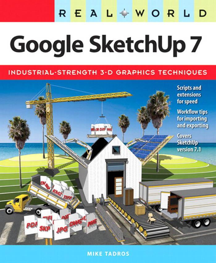 Google SketchUp 7 als eBook von Mike Tadros - Pearson Technology Group
