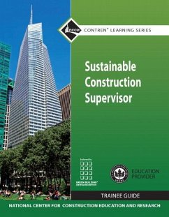 Sustainable Construction Supervisor Trainee Guide - Nccer