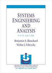 Systems Engineering and Analysis - Blanchard, Benjamin S. / Fabrycky, Wolter J.