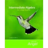 Intermediate Algebra for College Students - Angel, Allen R.; Runde, Dennis