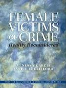 Female Victims of Crime: Reality Reconsidered