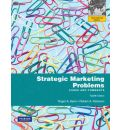 Strategic Marketing Problems - Roger A. Kerin