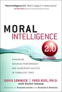 Fred Kiel, Ph.D.;Doug Lennick: Moral Intelligence 2.0
