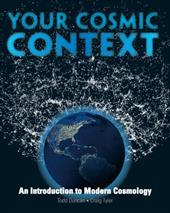 Your Cosmic Context: An Introduction to Modern Cosmology - Tyler, Craig / Duncan, Todd L.