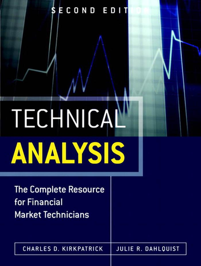 Technical Analysis als eBook von Charles D. Kirkpatrick II, Julie A. Dahlquist - Pearson Technology Group